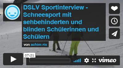 Video: Das Sportinterview – Schneesport mit sehbehinderten und blinden Schülerinnen und Schülern