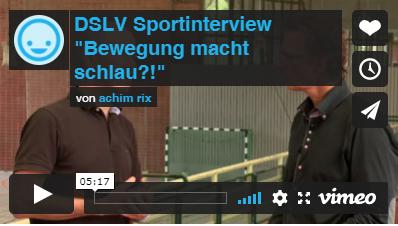 """Video: DLSV Sportinterview """"Bewegung macht schlau?!"""""""